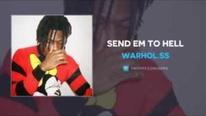 Warhol.SS - Send Em To Hell